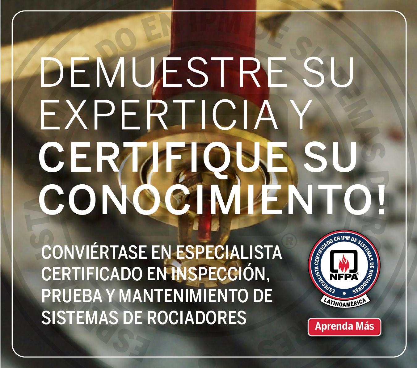 Certificación de Especialistas en Inspección, Prueba y Mantenimiento de Sistemas de Rociadores
